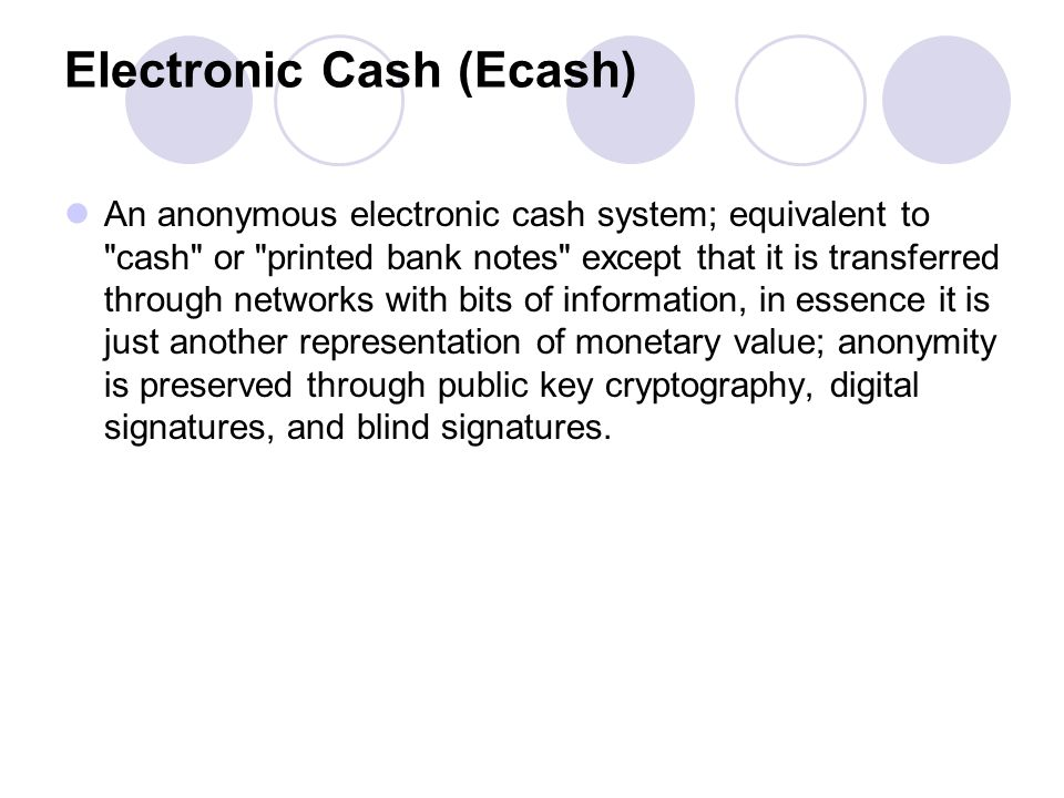 Electronic Cash (Ecash)