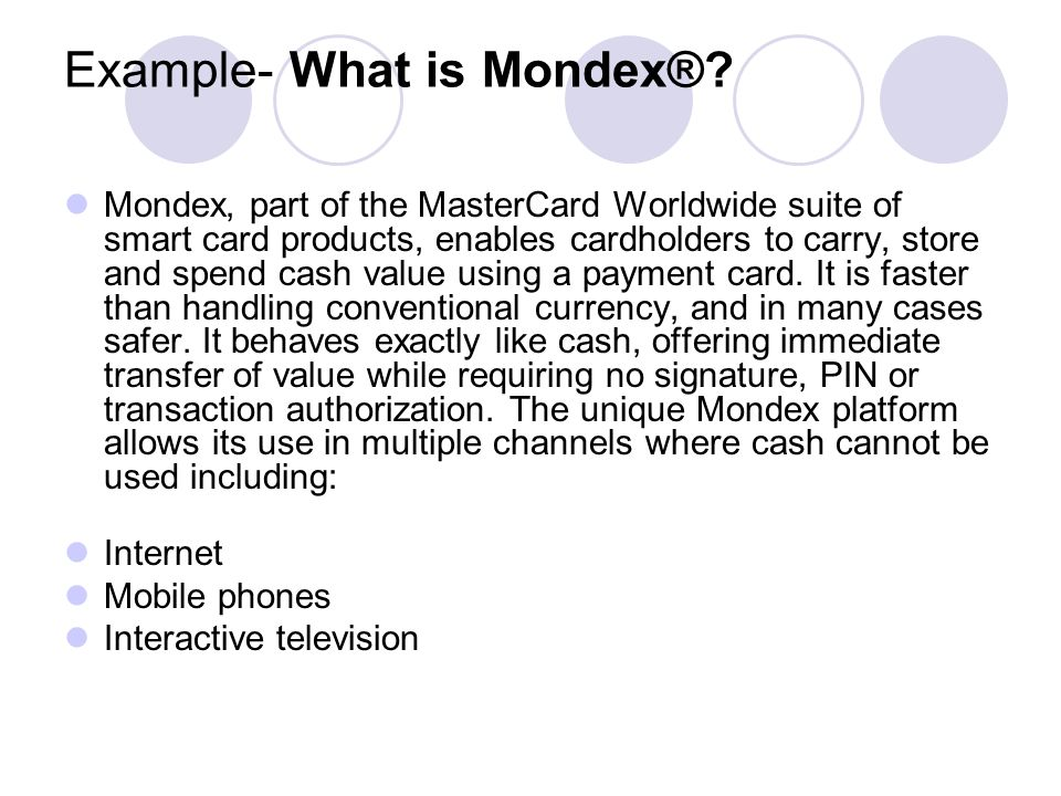 Example- What is Mondex®