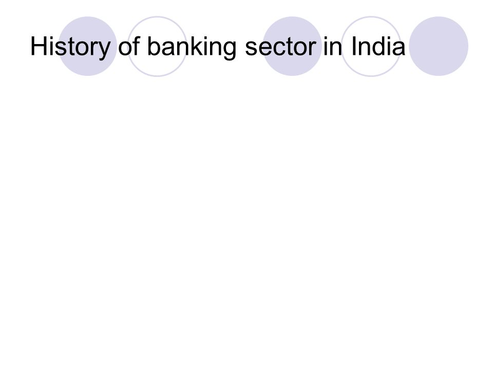 History of banking sector in India