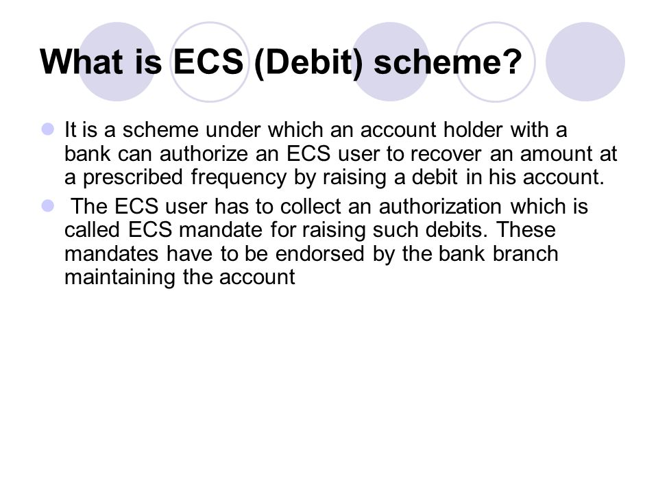 What is ECS (Debit) scheme