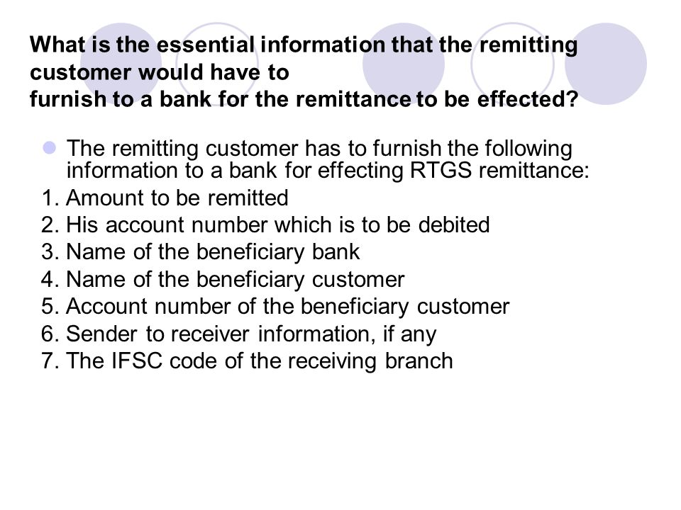 What is the essential information that the remitting customer would have to furnish to a bank for the remittance to be effected