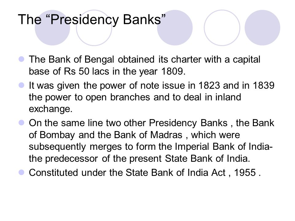 The Presidency Banks