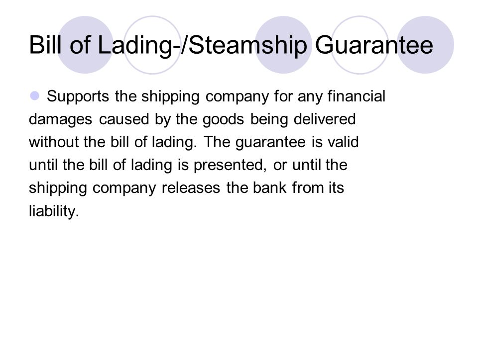 Bill of Lading-/Steamship Guarantee