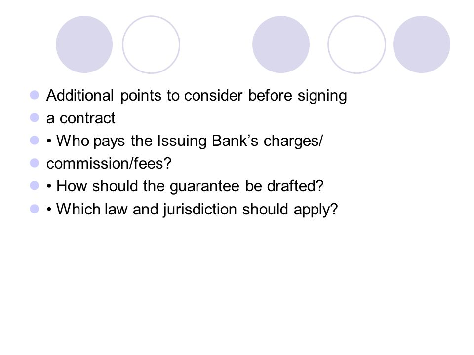 Additional points to consider before signing