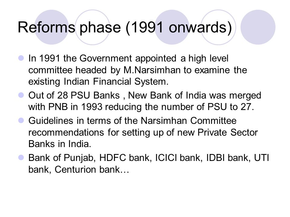 Reforms phase (1991 onwards)