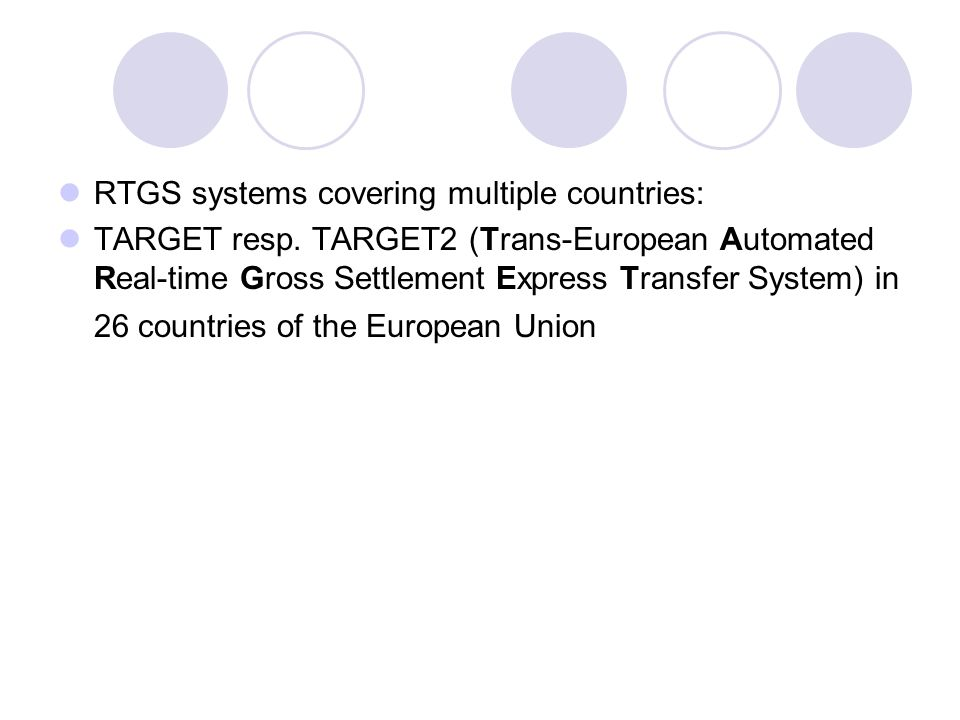 RTGS systems covering multiple countries: