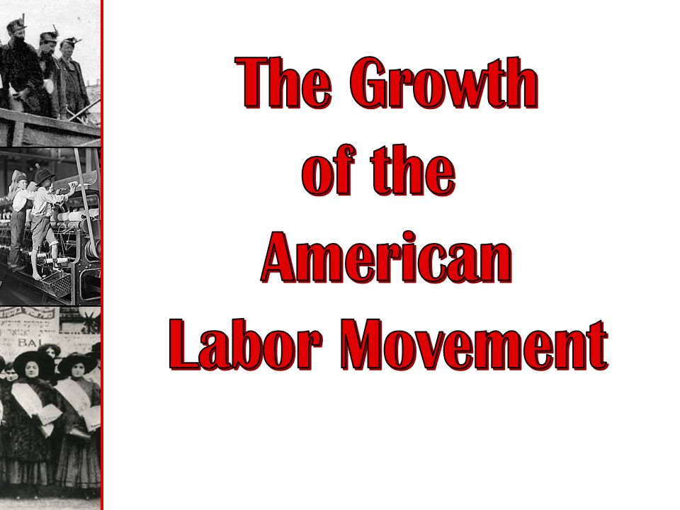 an analysis of the early strikes of the labor movement in the united states The coal strike of 1902 - turning bureau of labor a commission to prevent major strikes incident in the labor movement in the united states and i.
