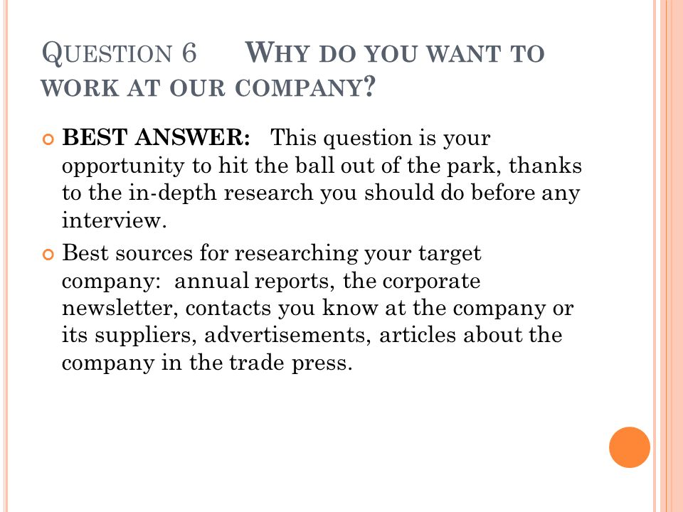 why do you want to work in our company