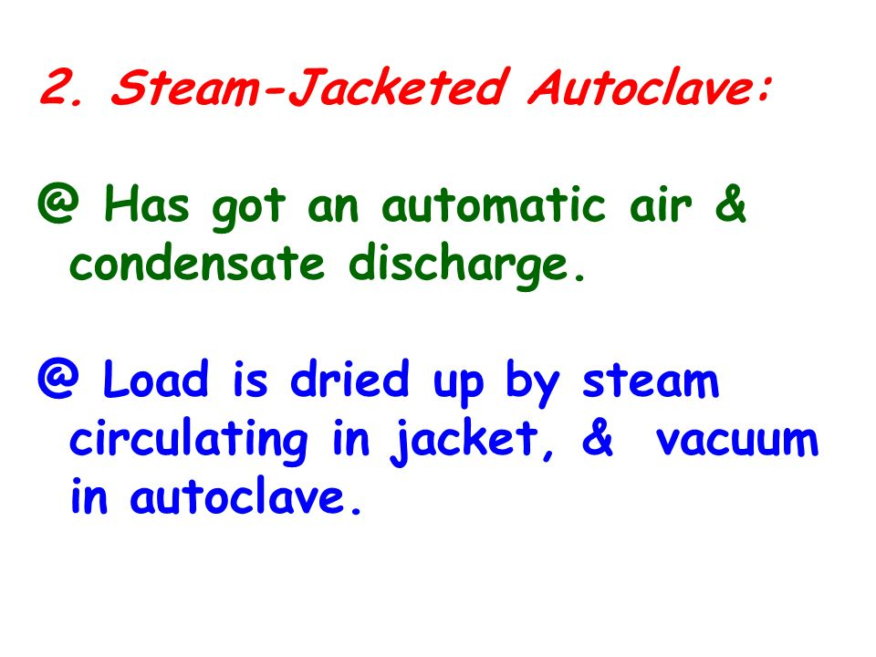 2. Steam-Jacketed Autoclave: