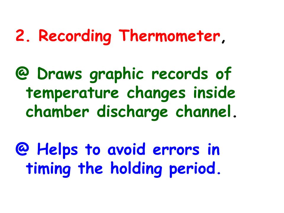2. Recording Thermometer,