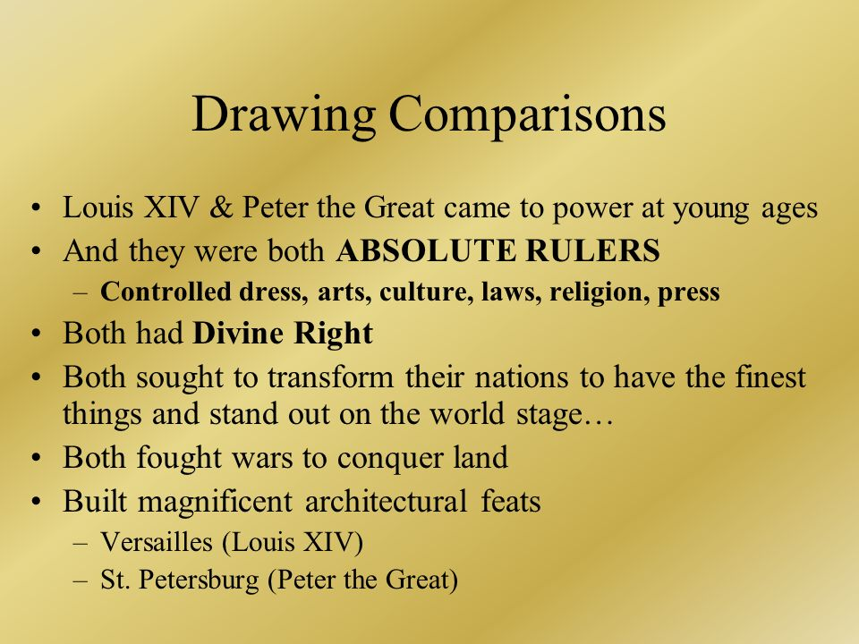 A comparison of the rule of peter the great and louis the xiv