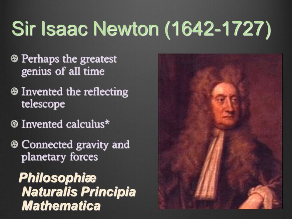 what did isaac newton discover Isaac newton did not discover newtons although he did discover alot about forces a newton is the si unit of force that was named in honour of sirisaac newton.