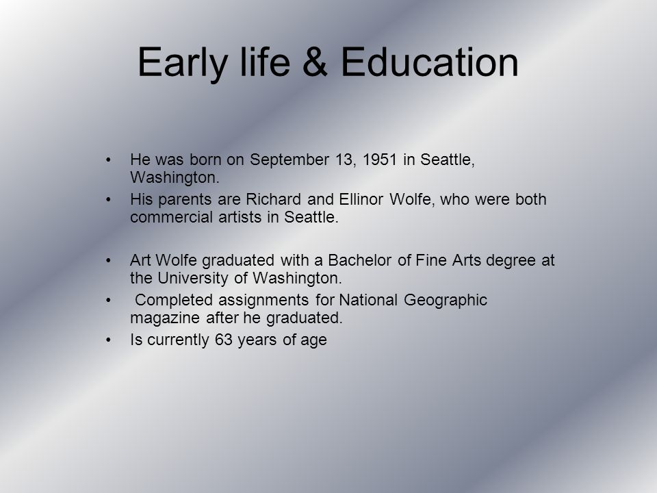 Early life & Education He was born on September 13, 1951 in Seattle, Washington.