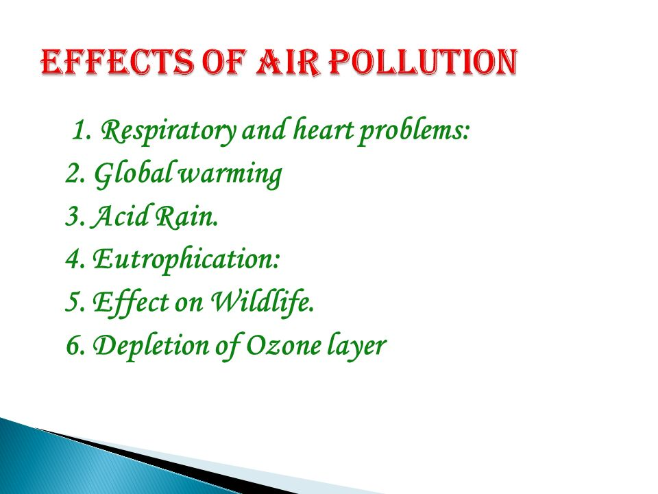 the effects of air pollution E conomic effects the effects of air pollution on human health and the environment have economic impacts according to the healthy people 2000 report [5].