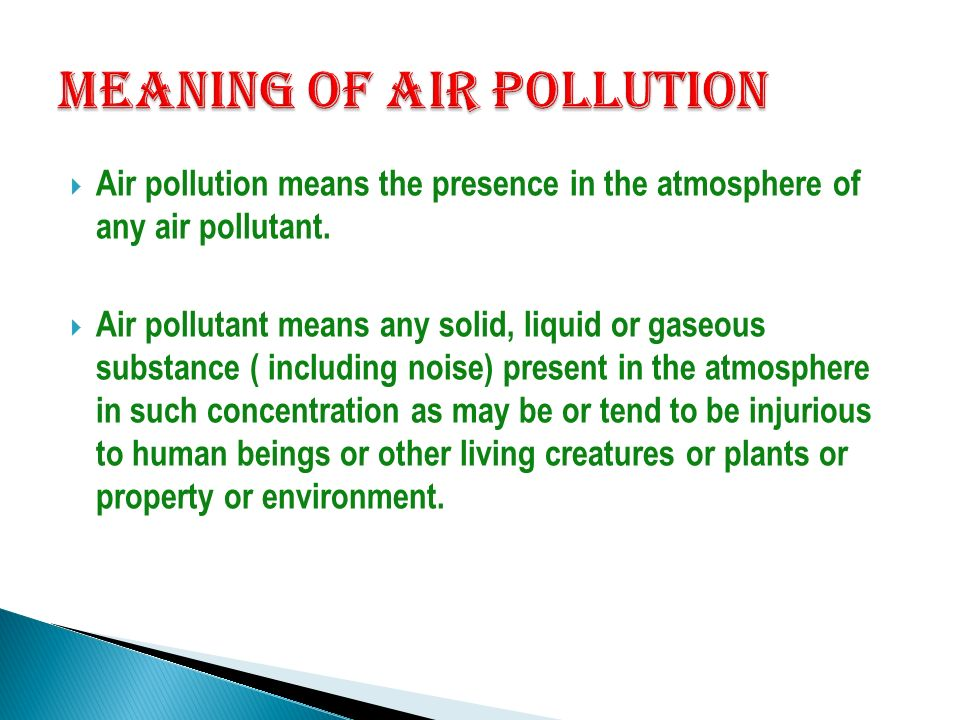 definition of air pollution Air pollution definitionwithand causes common types of causes and the following narrative simply air the cause essay tells a pollution, usually in and first person, air.