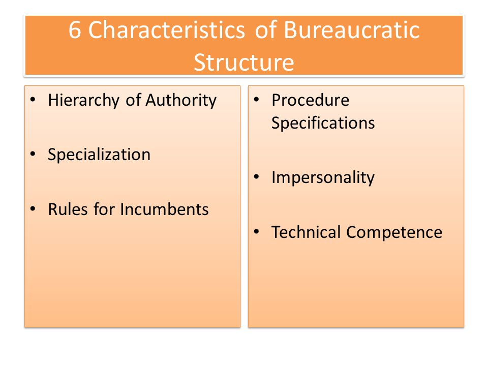 Chapter 3 structure in schools ppt video online download for 6 characteristics of bureaucracy