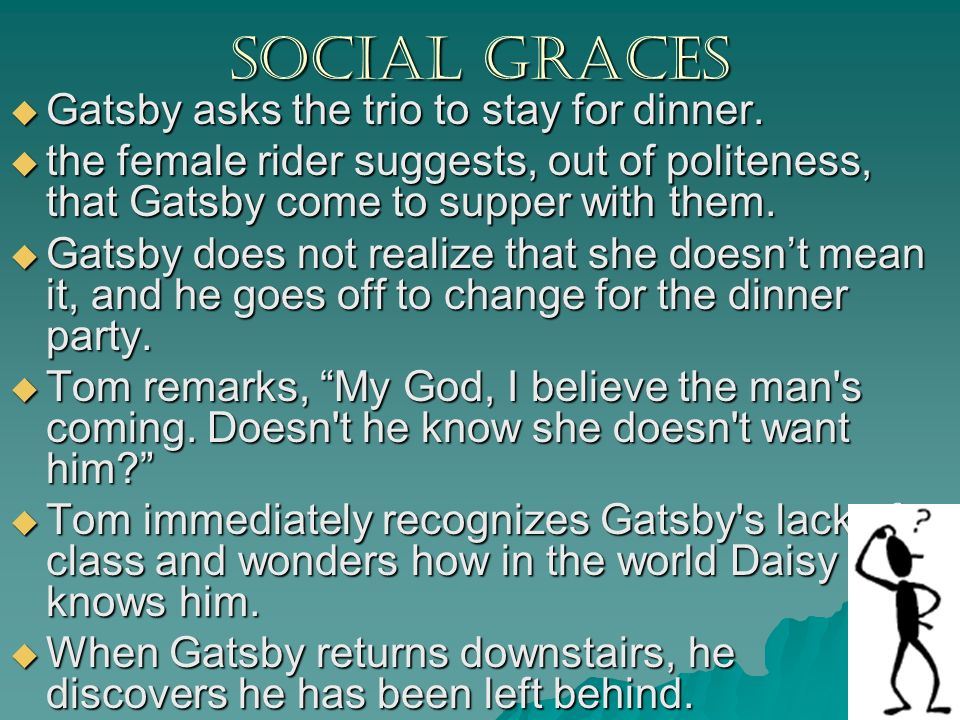 the great gatsby social class essay Social stratification and the great gatsby essay no matter which facet we view society from we have always been divided by social class whether it is wealth.