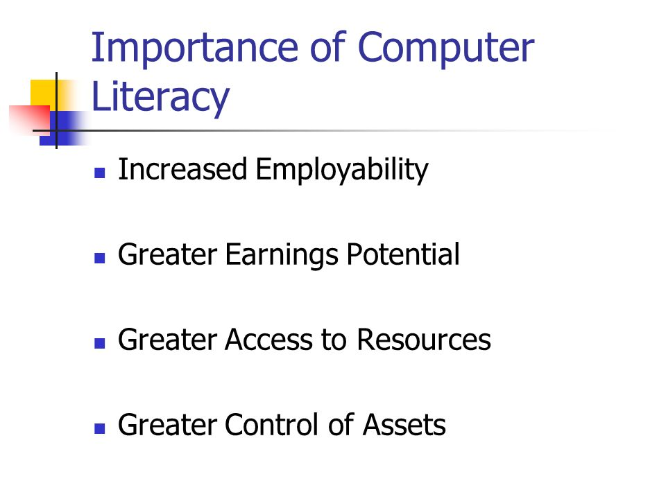 importance of computer literacy essays Computer literacy is an essential skill in nearly every workplace without it, you will struggle to get a job and to advance in your career the balance careers.