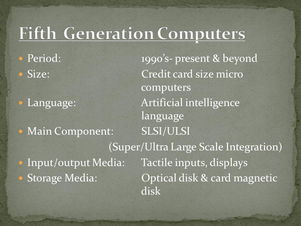 fifth generation computers Fifth-generation computers by richard grigonis richard grigonis is a regular contributor of articles on artificial intelligence and future microcomputer designs for.