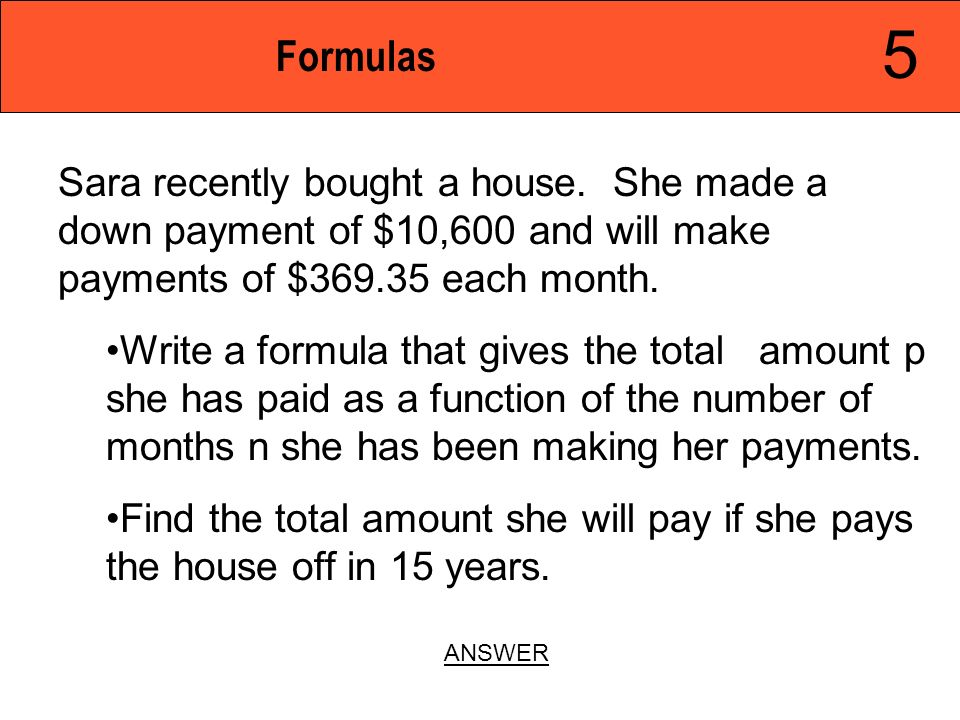 Jeopardy functions equations formulas explicit formulas for Down payment to build a house