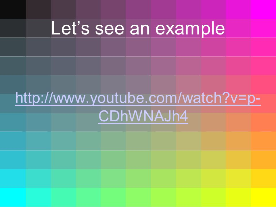 Let's see an example http://www.youtube.com/watch v=p-CDhWNAJh4