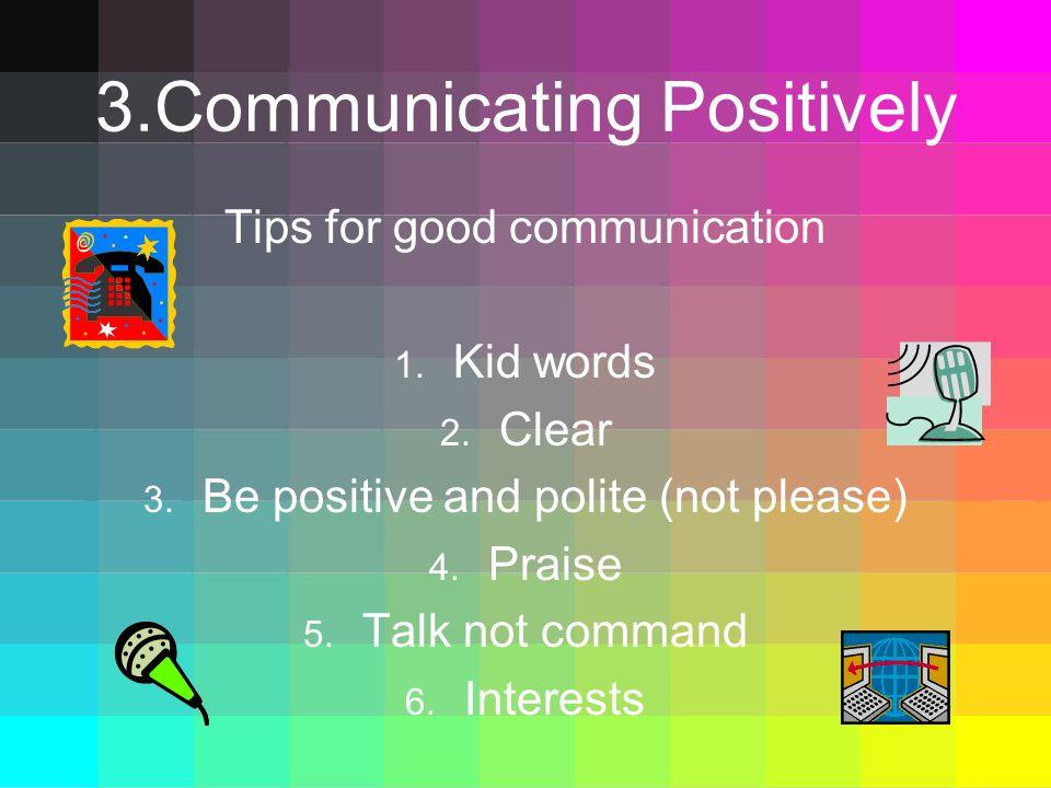 3.Communicating Positively