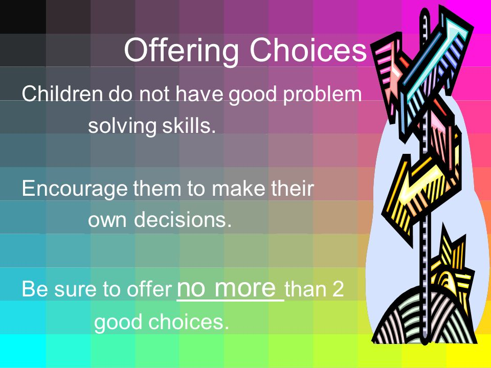 Offering Choices