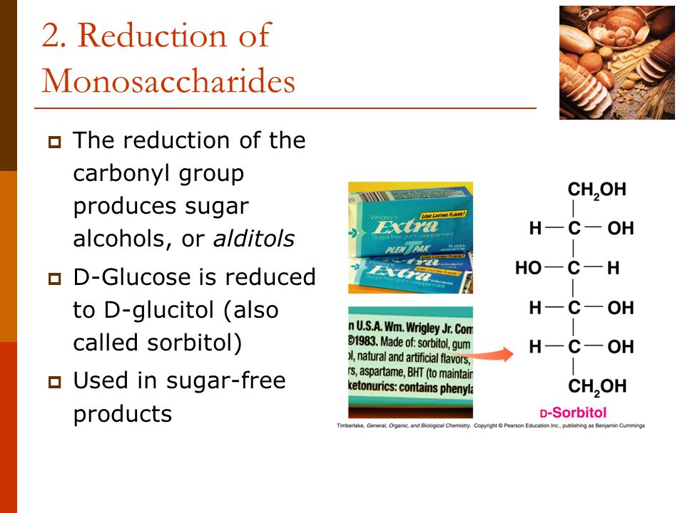 2. Reduction of Monosaccharides
