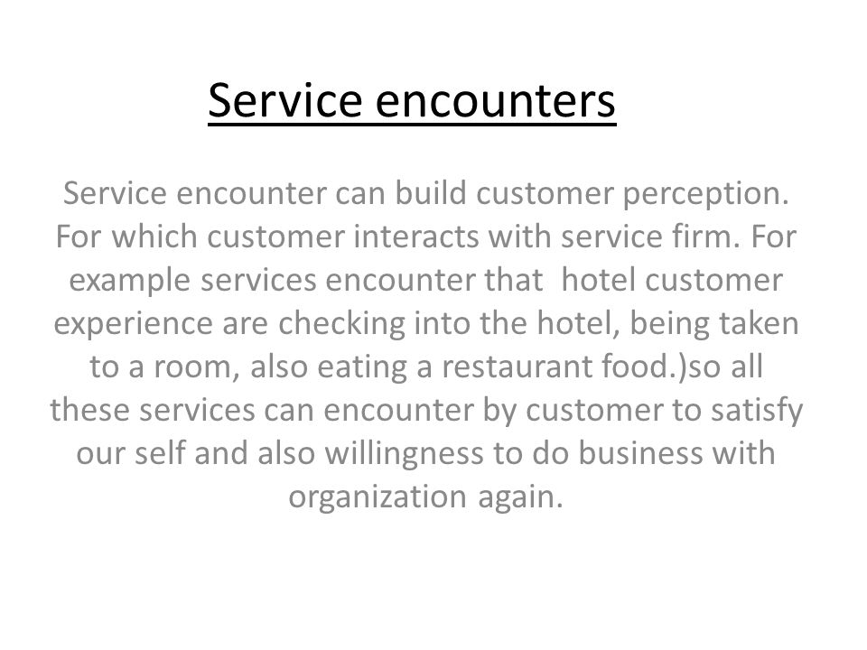 report on service encounters This is a report about the negative service encounter or having a negative experience at a service at a restaurant.