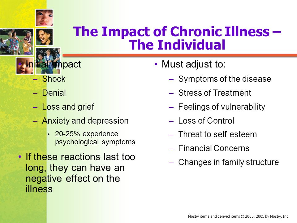 what is the impact of chronic The impact of chronic illness on patients hwu yj the purpose of this study was to assess the impact of chronic illness on patients in relation to its physical, psychological, and social effects, and its effects on activities of daily living.