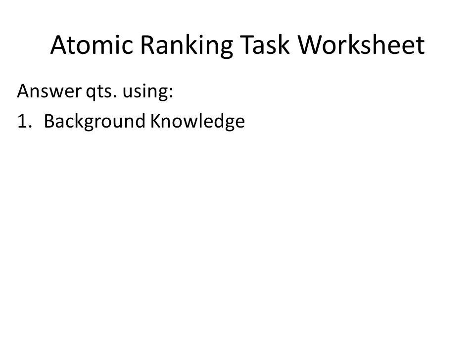 ChemI Block Due Atomic Structure Ranking Task Worksheet ppt – Atomic Worksheet