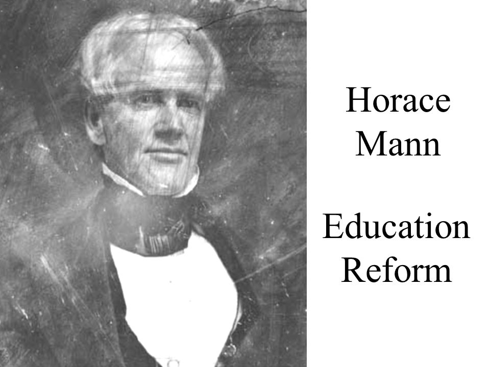 education reform movement horace mann
