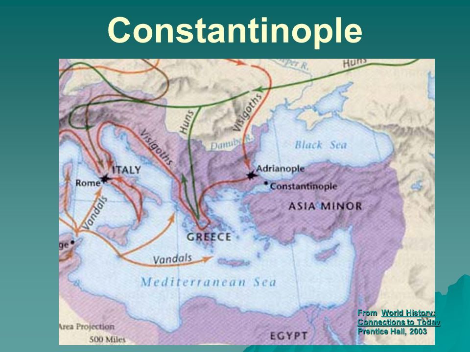 Constantinople From World History: Connections to Today Prentice Hall, 2003