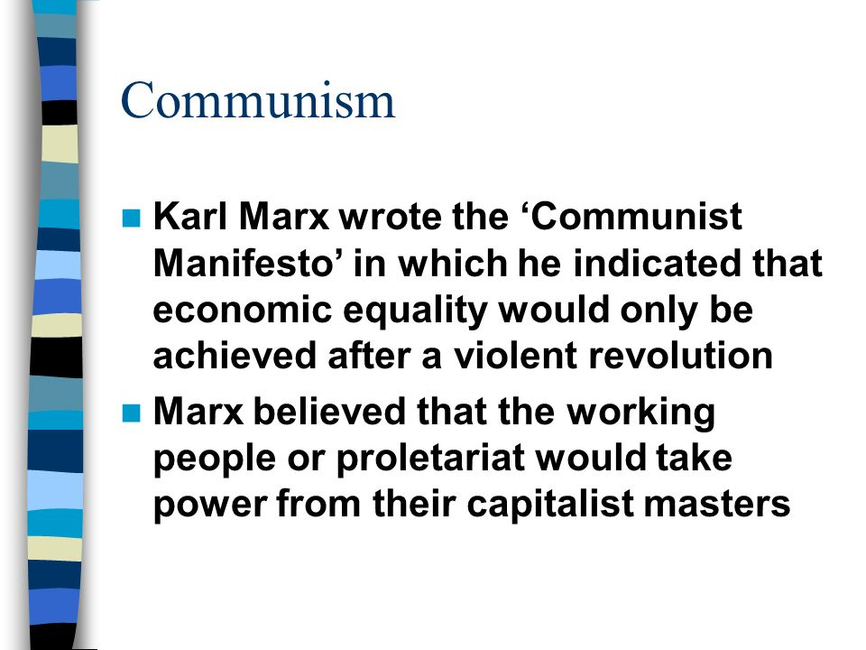 the portrayal of the spectra of communism in karl marxs the communist manifesto Communism is the goal under democratic party progressives karl marx, high priest.