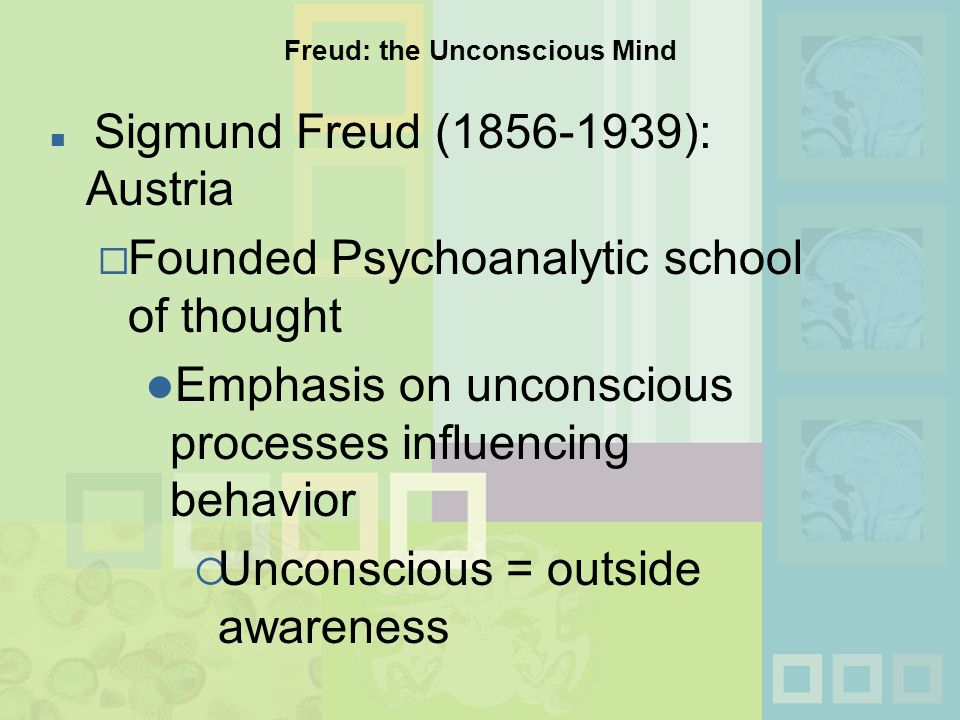 freud and the unconscious In freud's psychoanalytic theory of personality, the unconscious mind is a reservoir of feelings, thoughts, urges, and memories that outside of our conscious awareness most of the contents of the unconscious are unacceptable or unpleasant, such as feelings of pain, anxiety, or conflict.
