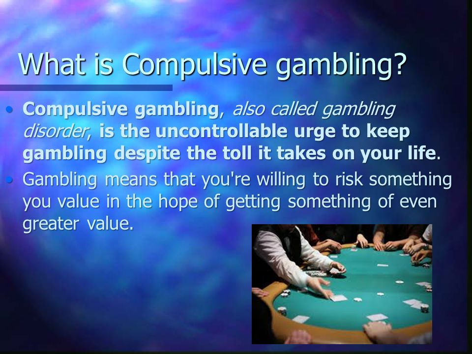 Is compulsive gambling an uncontrollable disease casino legends hall of fame musem