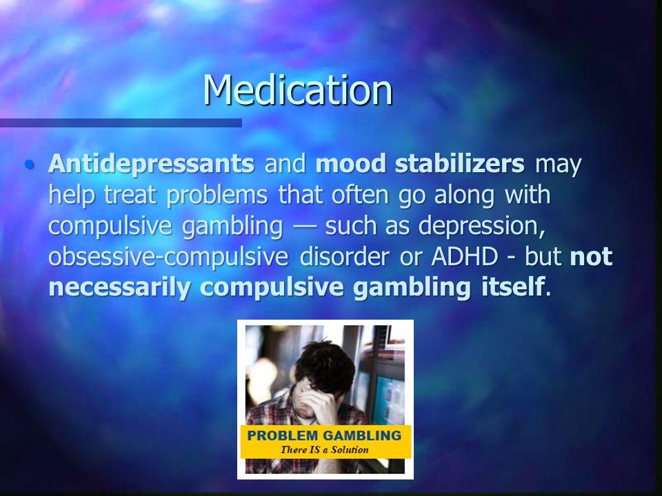 Compulsive gambling medication lethbridge casino alberta