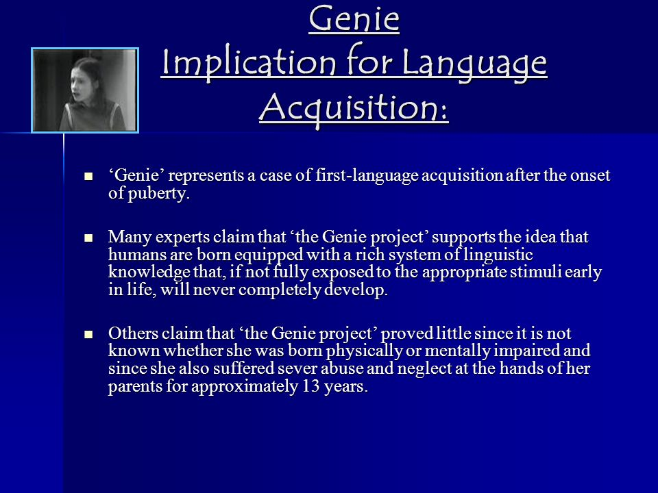 genie case study forbidden experiment Genie, the subject of this study, is an adolescent girl who for most of her life underwent a degree of social isolation and experien- tial deprivation not previously reported in contemporary scientific his.