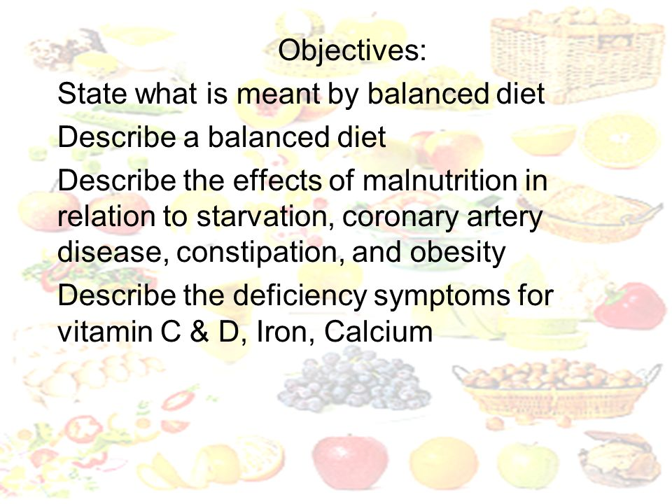 What is meant by a balanced diet?