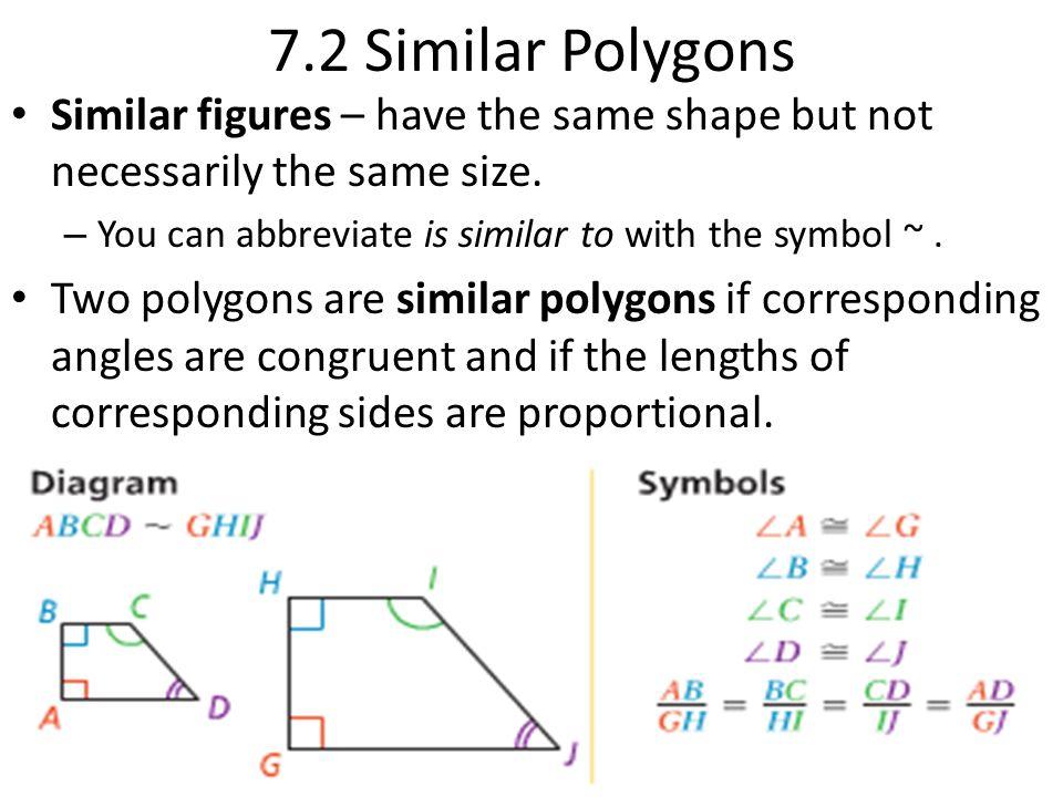 72 similar polygons similar figures � have the same shape