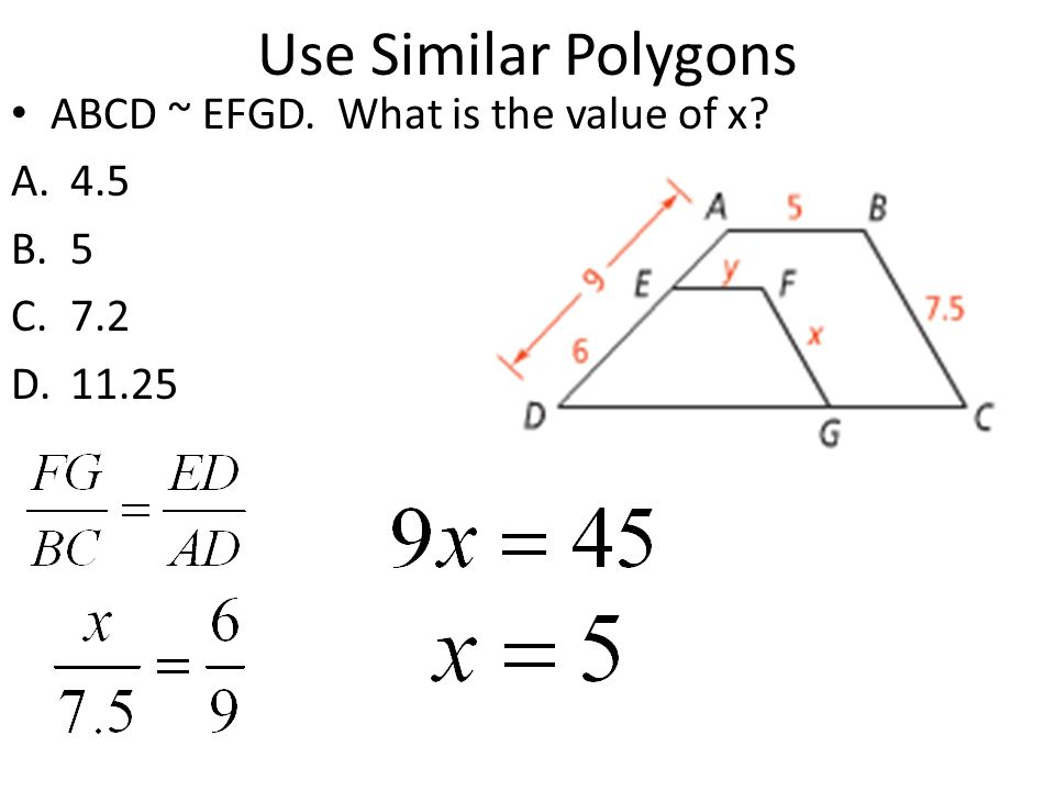 Use Similar Polygons ABCD ~ EFGD. What is the value of x