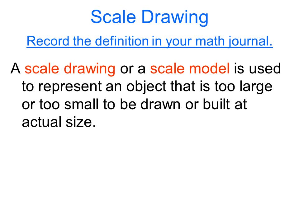 Scale Drawings and Models - ppt download