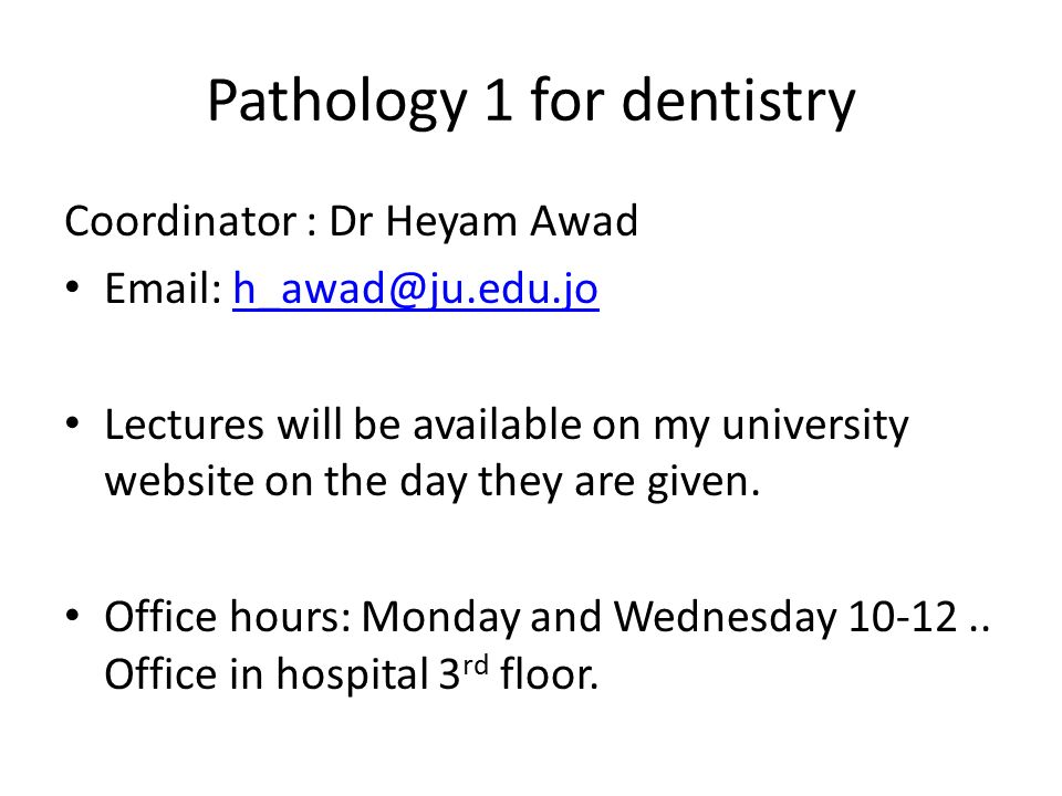 Pathology 1 for dentistry