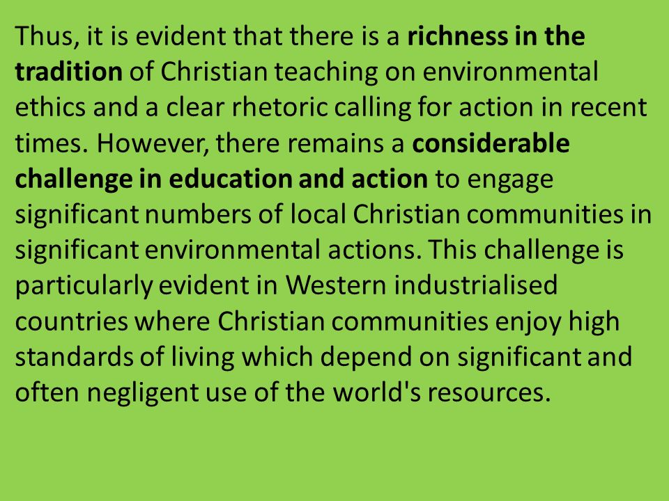 christians and the environmental ethics essay homework academic  christians and the environmental ethics essay