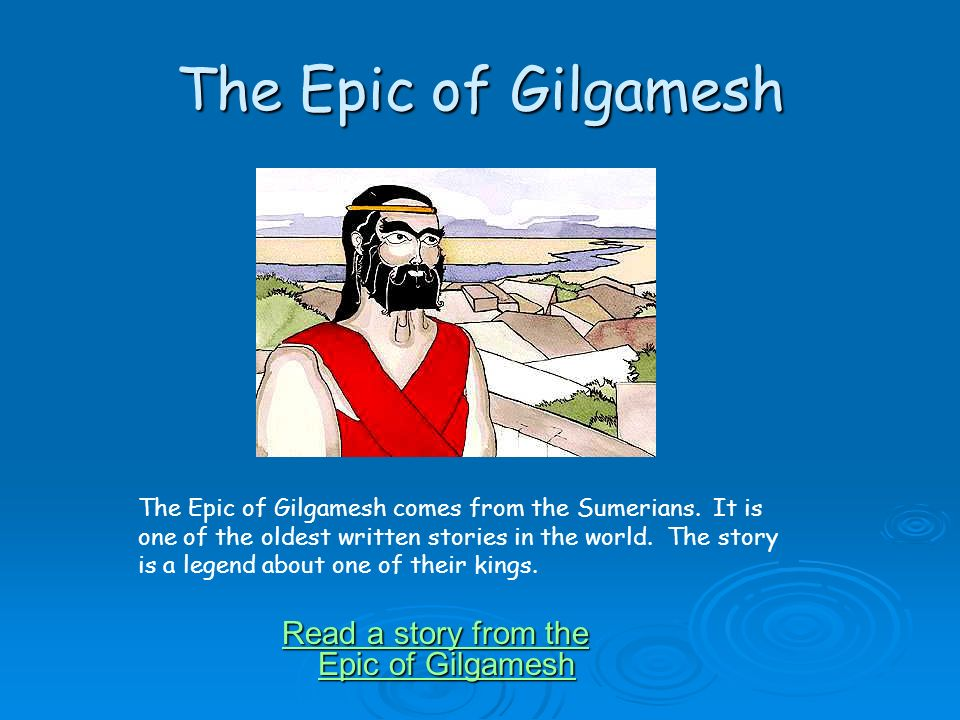 the epic lessons of gilgamesh And what did beowulf and gilgamesh learn something about  it was a lesson  that two heroes of mythology -- beowulf and gilgamesh -- had to learn one went  on a  the role of women in the epic of gilgamesh by seth.