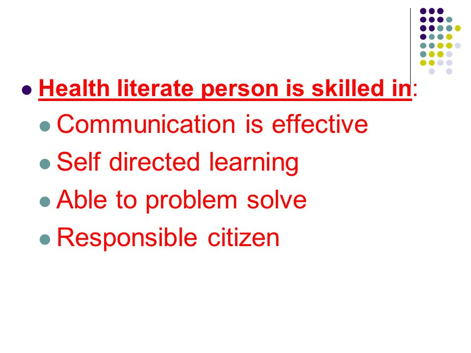 Communication is effective Self directed learning