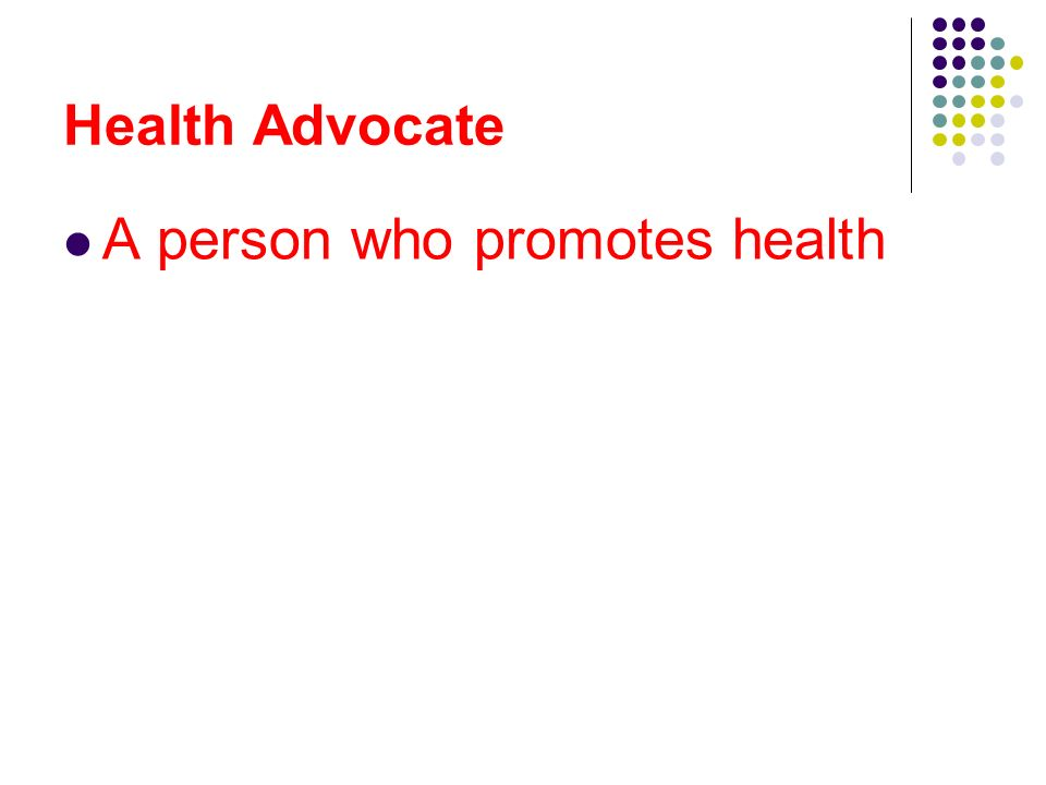 A person who promotes health