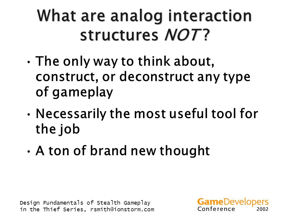 What are analog interaction structures NOT