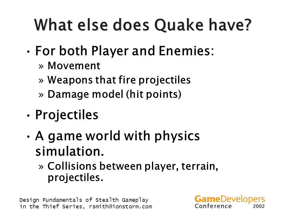 What else does Quake have