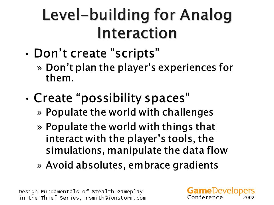 Level-building for Analog Interaction